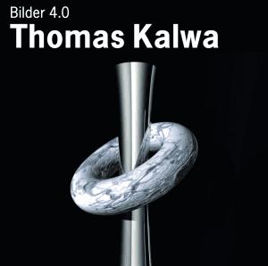 Thomas Kalwa – Bilder 4.0