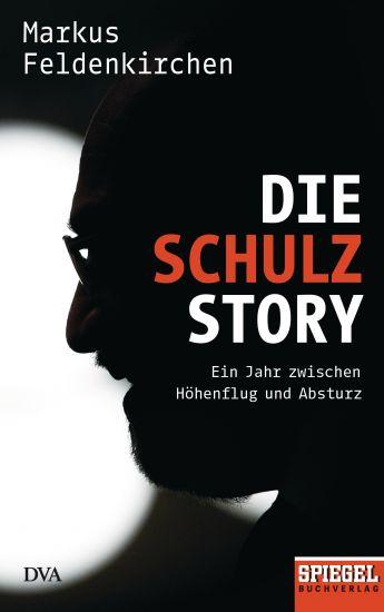Die Schulz Story – Ein Jahr zwischen Höhenflug und Absturz